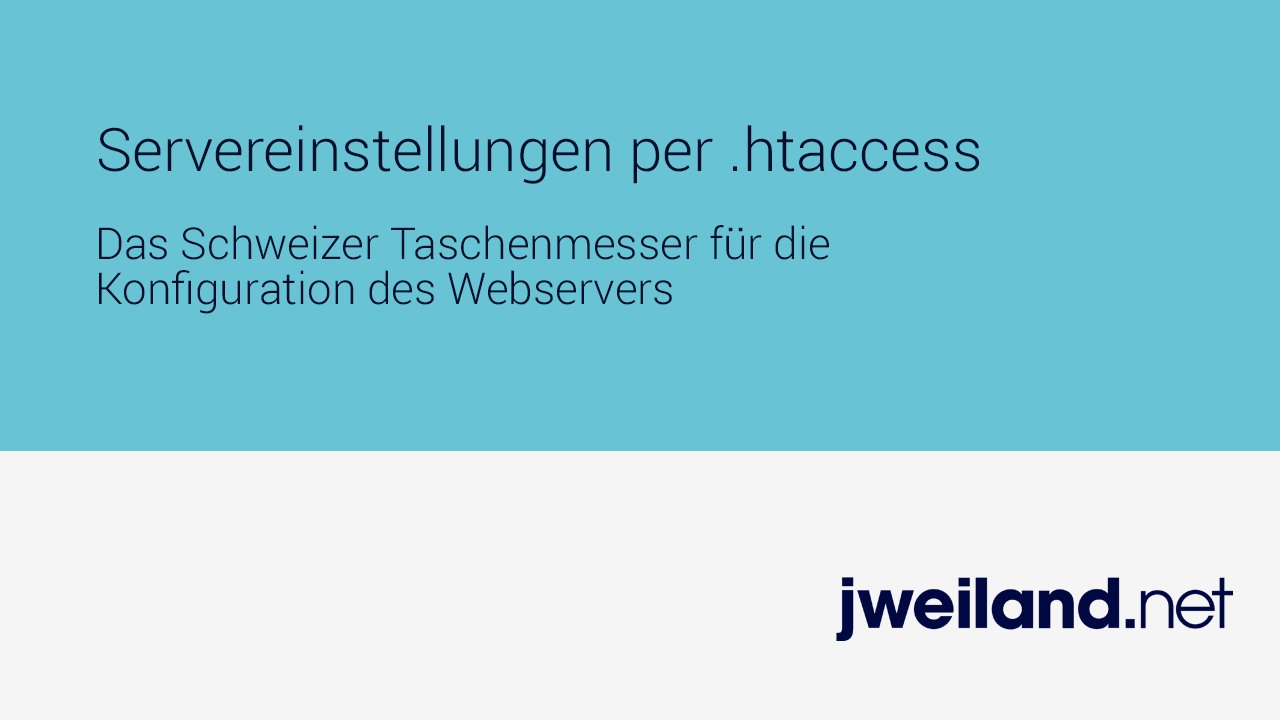 .htaccess richtig konfigurieren - Anleitung, Beispiele - jweiland.net